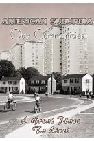 American Suburbia: Our Communities