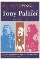 All My Loving?: The Films of Tony Palmer - Classical