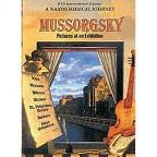 Naxos Musical Journey, A - Mussorgsky: Pictures at an Exhibition