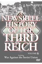 Newsreel History Of The Third Reich - Volume 6