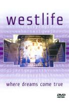 Westlife: Where Dreams Come True