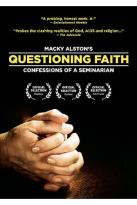Questioning Faith: Confessions of a Seminarian
