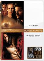 Wrong Turn/Joy Ride