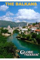 Globe Trekker: The Balkans