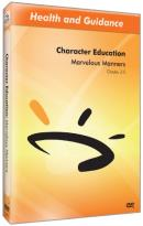 Character Education: Marvelous Manners