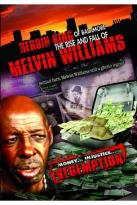 Heroin King of Baltimore: Melvin Williams