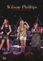 Wilson Phillips: Live from Infinity Hall