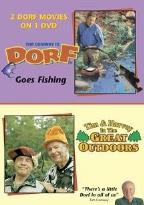 Dorf Goes Fishing/Tim & Harvey In The Great Outdoors