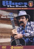 Blues By the Book: Fingerpicking Blues Vol. 1 - Roy Book Binder