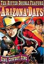 Arizona Days/Sing, Cowboys Sing