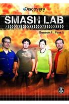 Smash Lab: Season 1 - Part 1