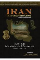 Iran: The Forgotten Glory, Parts I & II