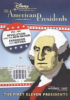 American President: Revolution and the New Nation/Expansion and Reform