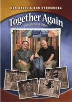 Ken Davis & Bob Stromberg: Together Again (For the First Time)