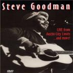 Steve Goodman: Live from Austin City Limits... and More!