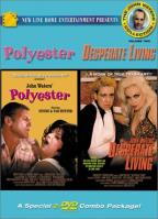 John Waters Collection Volume 2, The - Polyester/ Desperate Living