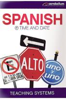 Teaching Systems - Spanish Module 7: Time and Date