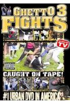 Ghetto Fights 3