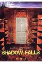 Shadow Falls: Volume 1