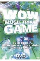 Wow Music Trivia Game