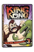 King Kong: The Animated Series - Vol. 3