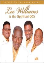 Lee Williams and the Spiritual QC's: Living on the Lord Side