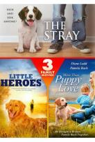 Stray/Little Heroes/More than Puppy Love