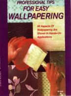 Professional Tips for Easy Wallpapering