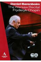 Daniel Barenboim: The Warsaw Recital - Fryderyk Chopin