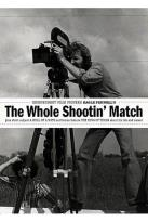 Whole Shootin' Match
