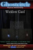 Ghostcircle: Physical Mediumship - Wicklow Gaol