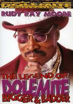 Legend of Dolemite, The: Bigger and Badder