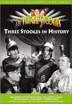 Three Stooges - The Three Stooges In History