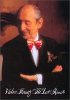 Vladimir Horowitz: The Last Romantic