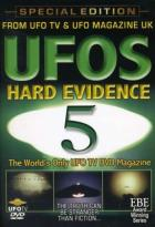UFOs: The Hard Evidence - Vol. 5