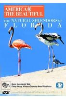 America The Beautiful: The Natural Splendor Of Florida