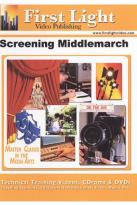 Screening Middlemarch: A Study in TV Production