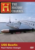 History Channel Presents: USS Bowfin - Pearl Harbor Avenger