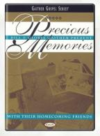 Bill & Gloria Gaither Present Precious Memories