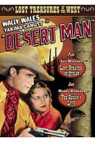 Lost Treasures of the West: Desert Man/Lost, Strayed or Stolen/The Squaw's Love