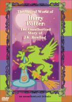 Magical World of Harry Potter: The Unauthorized Story of J.K. Rowling