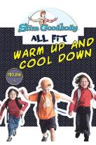 Slim Goodbody Presents All Fit, Vol. 04: Warm Up - Cool Down Program