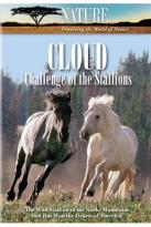 Nature: Cloud - Challenge of the Stallions