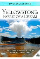 Yellowstone: Fabric of A Dream