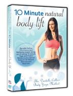10 Minute Natural Body Lift