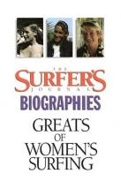 Greats of Women Surfing: Surfer's Journal Biography