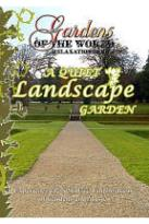 Gardens Of The World A Quiet Landscape Garden