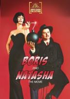 Boris and Natasha the Movie
