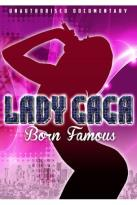 Lady Gaga: Born Famous
