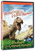 Really Wild Animals - Dinosaurs and Other Creature Features